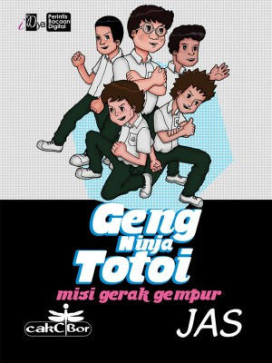 Geng Ninja Totoi: Misi Gerak Gempur by Jas from KarnaDya Solutions Sdn Bhd in Comics category