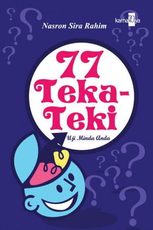 77 Teka-Teki by Nasron Sira Rahim from KarnaDya Solutions Sdn Bhd in General Novel category