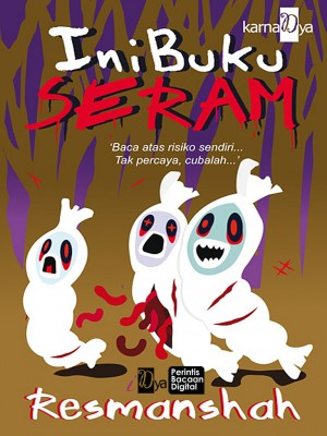 Ini Buku Seram by Resmanshah from KarnaDya Solutions Sdn Bhd in General Novel category