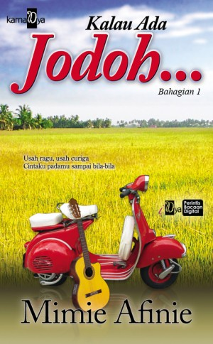 Kalau Ada Jodoh Bahagian 1 by Mimie Afinie from  in  category