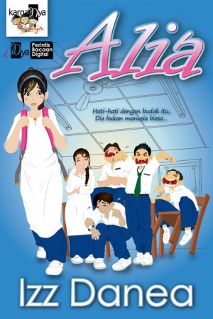 Alia by Izz Danea from KarnaDya Solutions Sdn Bhd in Teen Novel category