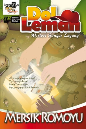 Dol Leman: Misteri Sungai Loyang by Mersik Romoyu from KarnaDya Solutions Sdn Bhd in Teen Novel category