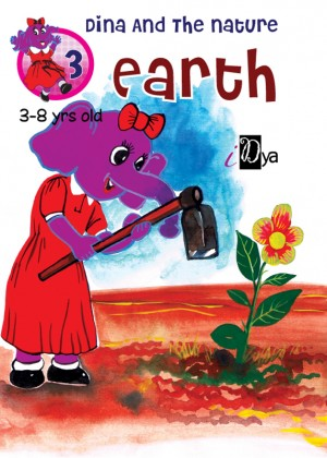Dina and The Nature: Earth by iDya from KarnaDya Solutions Sdn Bhd in Tots & Toddlers category