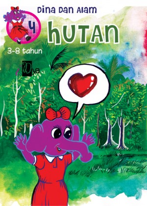 Dina dan Alam: Hutan by iDya from KarnaDya Solutions Sdn Bhd in Tots & Toddlers category