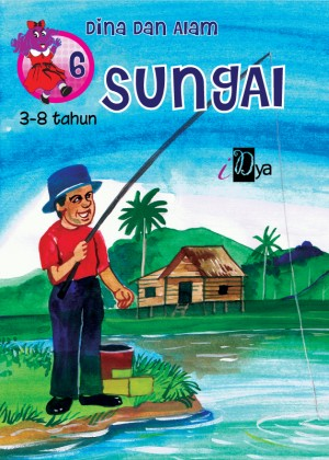 Dina dan Alam: Sungai by iDya from KarnaDya Solutions Sdn Bhd in Tots & Toddlers category