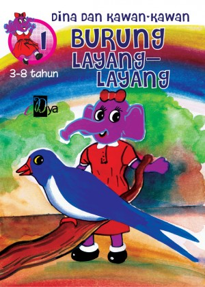 Dina dan Kawan-kawan: Burung Layang-Layang by iDya from KarnaDya Solutions Sdn Bhd in Tots & Toddlers category