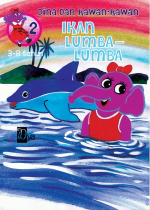 Dina dan Kawan-kawan: Ikan Lumba-Lumba by iDya from KarnaDya Solutions Sdn Bhd in Tots & Toddlers category