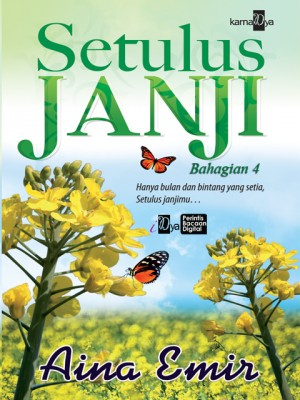 Setulus Janji (Bahagian 4) by Aina Emir from KarnaDya Solutions Sdn Bhd in Romance category