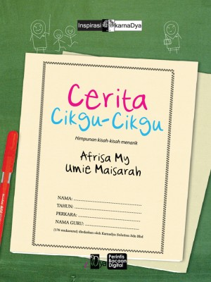 Cerita Cikgu-Cikgu by Umie Maisarah & Afrisa My from KarnaDya Solutions Sdn Bhd in Motivation category