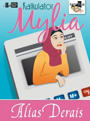 Kalkulator Mylia by Alias Derais from KarnaDya Solutions Sdn Bhd in Teen Novel category