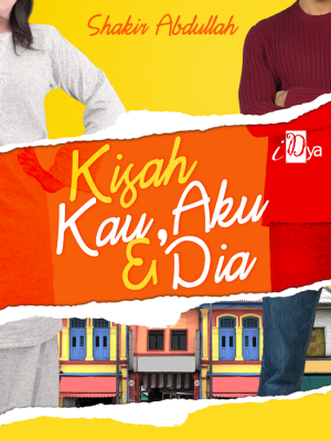 Kisah Kau, Aku & Dia by Shakir Abdullah from KarnaDya Solutions Sdn Bhd in Teen Novel category