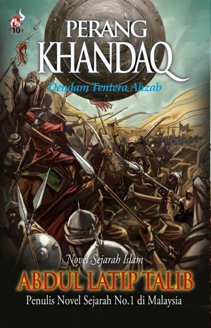 Perang Khandaq by Abdul Latip Talib from PTS Publications in General Novel category