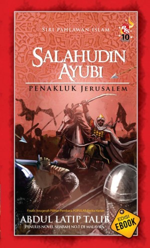 Salahudin Ayubi by Abdul Latip Talib from PTS Publications in History category