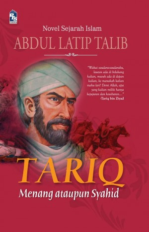 Tariq by Abdul Latip Talib from PTS Publications in General Novel category