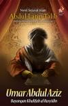 Umar Abdul Aziz: Bayangan khalifah al-Rasyidin by Abdul Latip Talib from PTS Publications in General Novel category