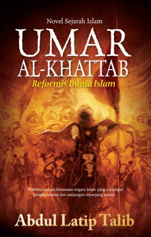 Umar Al-Khattab: Reformis Dunia Islam by Abdul Latip Talib from PTS Publications in General Novel category
