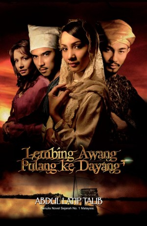Lembing Awang Pulang ke Dayang by Abdul Latip Talib from PTS Publications in General Novel category