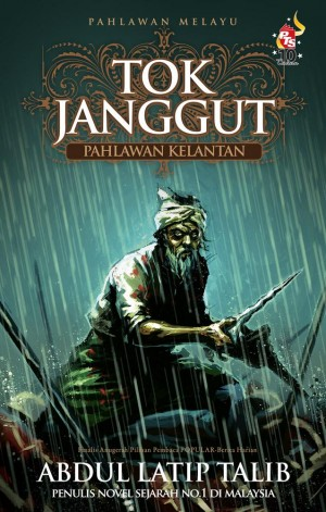 Tok Janggut by Abdul Latip Talib from PTS Publications in General Novel category