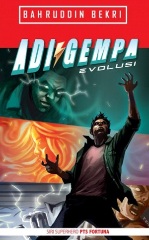 Adi Gempa: Evolusi by Bahruddin Bekri from PTS Publications in General Novel category
