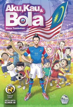 Aku, Kau & Bola: Masa Tambahan by Artis-artis Komik-M from PTS Publications in Comics category