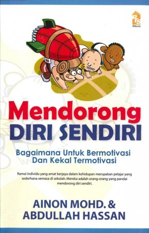 Mendorong Diri Sendiri by Abdullah Hassan, Ainon Mohd from PTS Publications in Motivation category