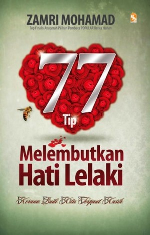 77 Tip Melembutkan Hati Lelaki by Zamri Mohamad from PTS Publications in Family & Health category