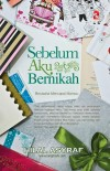 Sebelum Aku Bernikah by Hilal Asyraf from PTS Publications in Family & Health category