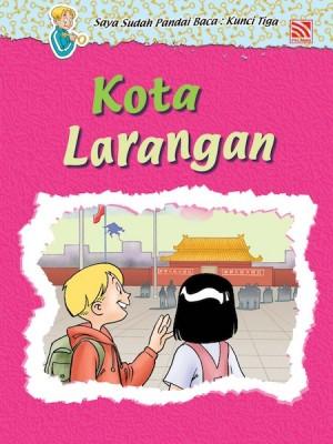 Kota Larangan by Penerbitan Pelangi Sdn Bhd from Pelangi ePublishing Sdn. Bhd. in Children category