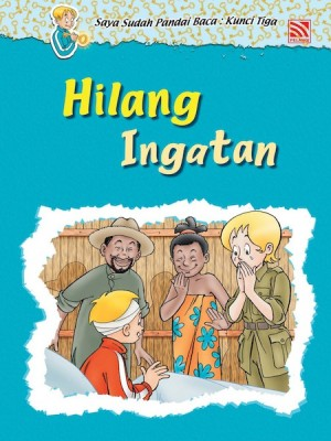Hilang Ingatan by Penerbitan Pelangi Sdn Bhd from Pelangi ePublishing Sdn. Bhd. in Children category