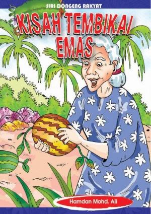 Kisah Tembikai Emas by Hamdan Mohd Ali from Mika Cemerlang Sdn Bhd in General Novel category