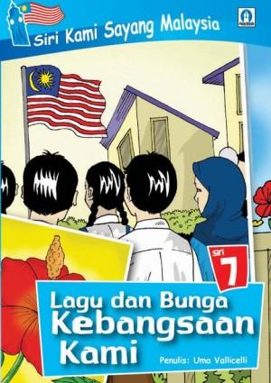 Lagu dan Bunga Kebanggaan Kami by Uma Vallicelli from Mika Cemerlang Sdn Bhd in Children category
