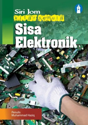 Sisa Elektronik by Muhammad Haziq from Mika Cemerlang Sdn Bhd in Children category