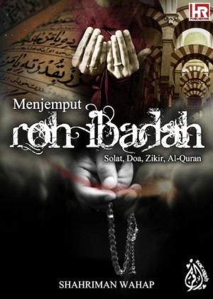 Menjemput Roh Ibadah by Shahriman Wahap from  in  category