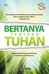Bertanya Tentang Tuhan by Ibnu Rijal from Must Read Sdn Bhd in Religion category