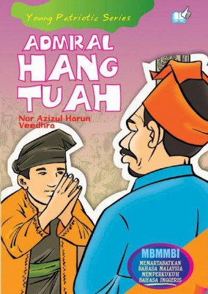 Admiral Hang Tuah by Nor Azizul Harun, Veedhra from Mika Cemerlang Sdn Bhd in Tots & Toddlers category