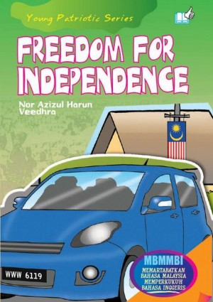Freedom For Independence by Nor Azizul Harun, Veedhra from Mika Cemerlang Sdn Bhd in Tots & Toddlers category
