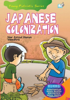 Japanese Colonization by Nor Azizul Harun, Veedhra from Mika Cemerlang Sdn Bhd in Tots & Toddlers category