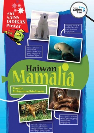 Haiwan Mamalia by Muhammad bin Harun from Mika Cemerlang Sdn Bhd in Science category