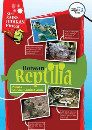 Haiwan Reptilia by Muhammad bin Harun from Mika Cemerlang Sdn Bhd in Children category