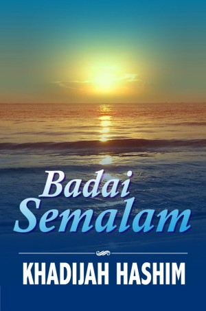 Badai Semalam by Khadijah Hashim from Kelas Buku Sdn. Bhd. in General Novel category