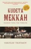 Kudeta Mekkah [Sejarah yang Terkuak] by Yaroslav Trofimov from Pustaka Alvabet in Indonesian Novels category