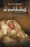 AL-MAHBUBAT Orang-Orang Tercinta