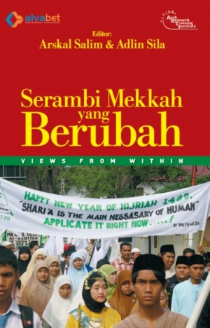Serambi Mekkah yang Berubah [Views from Within]