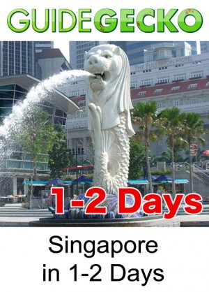 Singapore in 1-2 Days by GuideGecko from GuideGecko in Travel category