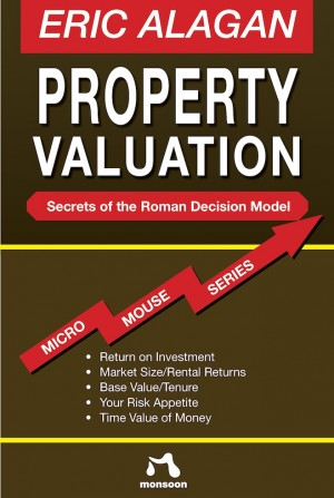Property Valuation by Eric Alagan from Monsoon Books in Business & Management category