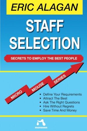 Staff Selection | Eric Alagan | Monsoon Books | 978-981-435