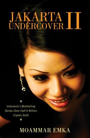 Jakarta undercover ii moammar emka monsoon books jakarta undercover ii by moammar emka from in category fandeluxe Epub