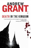 Death in the Kingdom by Andrew Grant from Monsoon Books in General Novel category