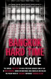Bangkok Hard Time by Jon Cole from Monsoon Books in True Crime category
