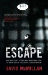 Escape by David McMillan from Monsoon Books in True Crime category